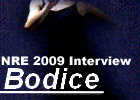 EADA NRE 2009: Bodice Interview